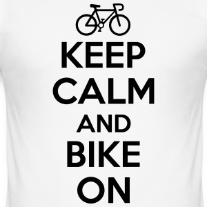 Keep calm and bike on T-shirts - slim fit T-shirt