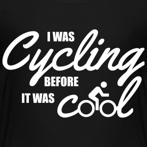 I was cycling before it was cool T-shirts - Teenager premium T-shirt