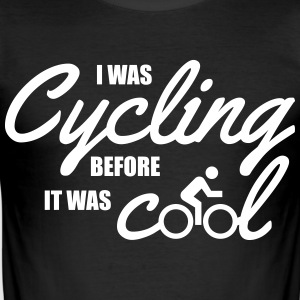 I was cycling before it was cool T-Shirts - Men's Slim Fit T-Shirt
