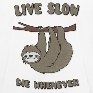 Funny & Cute Sloth Live Slow Die Whenever Slogan T-skjorter - Pustende T-skjorte for menn
