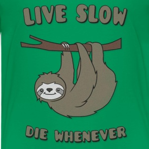 Funny & Cute Sloth Live Slow Die Whenever Slogan Skjorter - Premium T-skjorte for barn