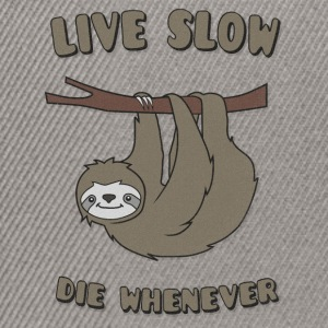 Funny & Cute Sloth Live Slow Die Whenever Slogan Kasketter & Huer - Snapback Cap