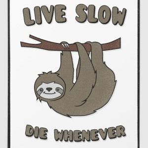 Funny & Cute Sloth Live Slow Die Whenever Slogan Mobil- & tablet-covers - iPhone 4/4s Hard Case