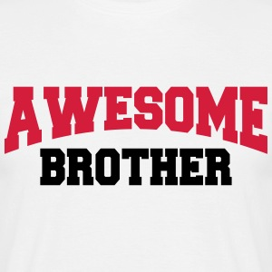 Awesome Brother T-Shirts - Männer T-Shirt
