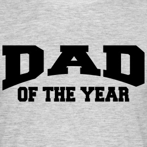 Dad of the year T-Shirts - Men's T-Shirt