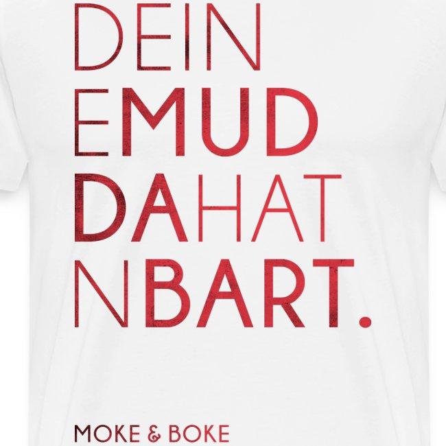 Deine Mudda Shirt Rot/Weiss