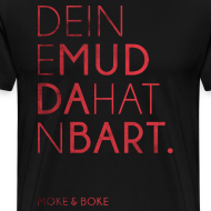 Motiv ~ Deine Mudda Shirt Rot/Schwarz