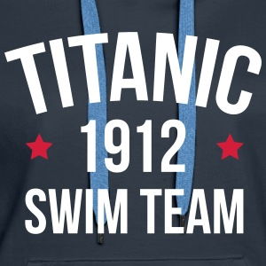 Titanic Swim Team  Hoodies & Sweatshirts - Women's Premium Hoodie