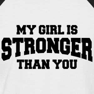 My girl is stronger than you Koszulki - Koszulka bejsbolowa męska