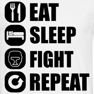 eat_sleep_fight_repeat_15_1f T-skjorter - T-skjorte for menn