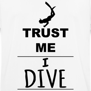 Trust me I Dive T-Shirts - Men's Breathable T-Shirt