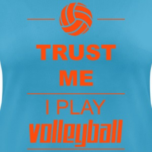 Trust me I play Volleyball T-skjorter - Pustende T-skjorte for kvinner