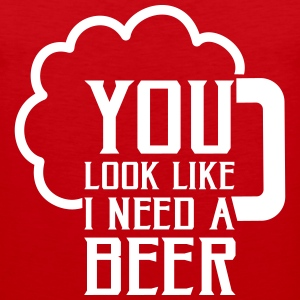 You look like I need a beer Tank Tops - Männer Premium Tank Top