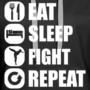 eat_sleep_fight_repeat_4_1f Pullover & Hoodies - Frauen Premium Hoodie