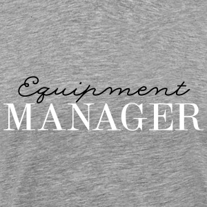 Equipment MANAGER 2C T-Shirts - Männer Premium T-Shirt