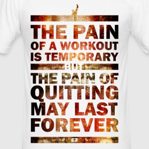 The Pain of Quitting  V1 - Männer Slim Fit T-Shirt