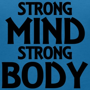 Strong Mind - Strong Body Tee shirts - T-shirt col V Femme