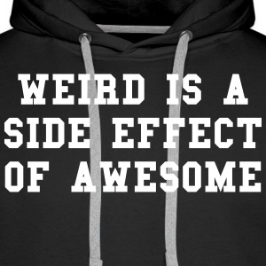 Weird Awesome  Sweat-shirts - Sweat-shirt à capuche Premium pour hommes
