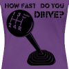 How fast do you drive? - Frauen Premium T-Shirt