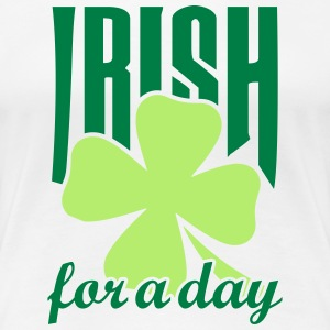 Irish for a day T-shirts - Premium-T-shirt dam