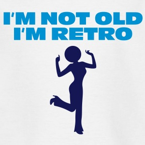 I m not old. I'm retro! Shirts - Kids' T-Shirt