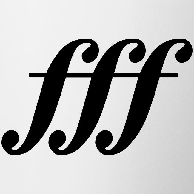 fff - Fortississimo! Tasse