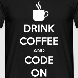 Drink Coffee and Code on T-Shirts - Männer T-Shirt