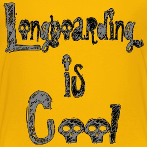 Longboarding is Cool T-Shirts - Kinder Premium T-Shirt