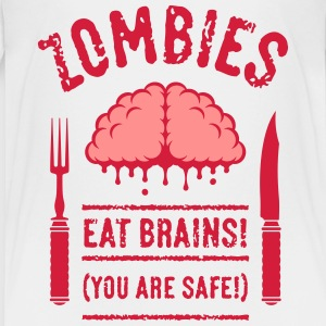 Zombies Eat Brains! You Are Safe! (2C) T-Shirts - Teenager Premium T-Shirt