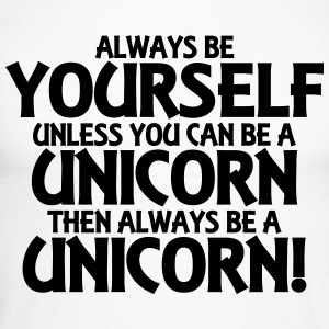 Always be yourself, unless you can be a unicorn Long sleeve shirts - Men's Long Sleeve Baseball T-Shirt