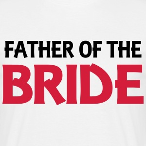 Father of the Bride T-Shirts - Men's T-Shirt