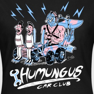 humungus car club - Frauen T-Shirt