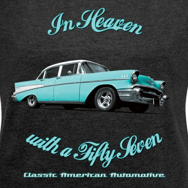 Womens roll-sleeve t-shirt | 57 Chevy Belair-2015 | Classic American Automotive