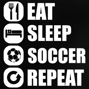 eat_sleep_soccer_repeat Tee shirts - T-shirt Bébé