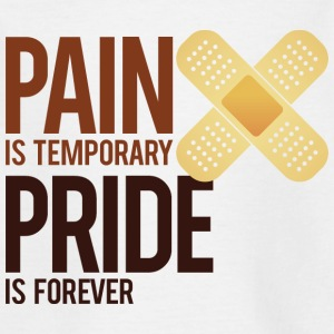 Pain is temporary. Pride is forever! Shirts - Kids' T-Shirt
