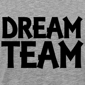 Dream Team T-shirts - Mannen Premium T-shirt