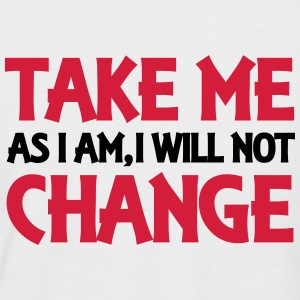 Take me as I am, I will not change T-skjorter - Kortermet baseball skjorte for menn