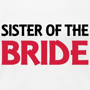 Sister of the Bride T-shirts - Premium-T-shirt dam