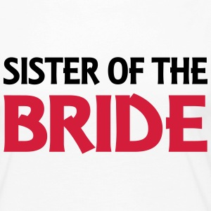 Sister of the Bride Long Sleeve Shirts - Women's Premium Longsleeve Shirt
