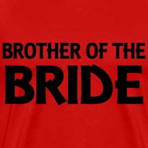 Brother of the Bride Tee shirts - T-shirt Premium Homme