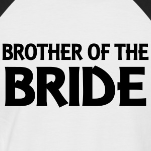 Brother of the Bride T-Shirts - Men's Baseball T-Shirt