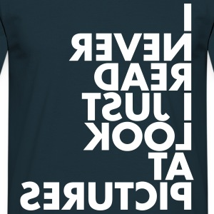 I never read... - T-shirt Homme