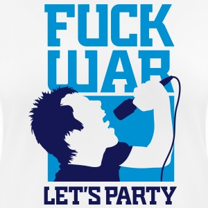 Fuck War. Let us celebrate! T-Shirts - Women's Breathable T-Shirt