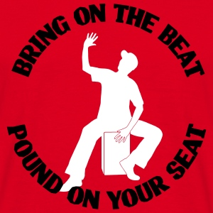 Cajon - Bring on the beat! Shirt (Herren) - Männer T-Shirt