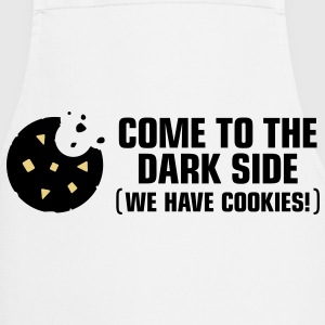 Come to the dark side. We have cookies!  Aprons - Cooking Apron