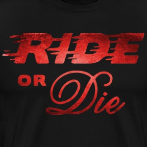 Ride or die speed 3 Tee shirts - T-shirt Premium Homme