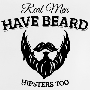 Real men wear beard, hipster Shirts - Baby T-Shirt