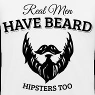 Richtige Männer tragen Bart, Hipster auch T-Shirts