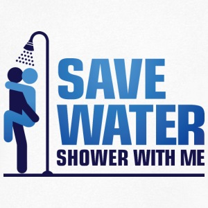 We want to save water, so shower with me! T-Shirts - Men's V-Neck T-Shirt