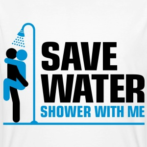 We want to save water, so shower with me! T-Shirts - Men's Organic T-shirt